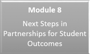 Link to Module 8: Next Steps in Partnerships for Student Outcomes