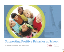 Supporting Positive Behavior at School and Home: Information for Families about Positive Behavioral Interventions and Supports (PBIS)