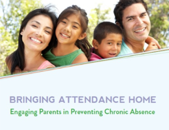 Cover of Bringing Attendance Home Engaging Parents in Preventing Chronic Absence toolkit
