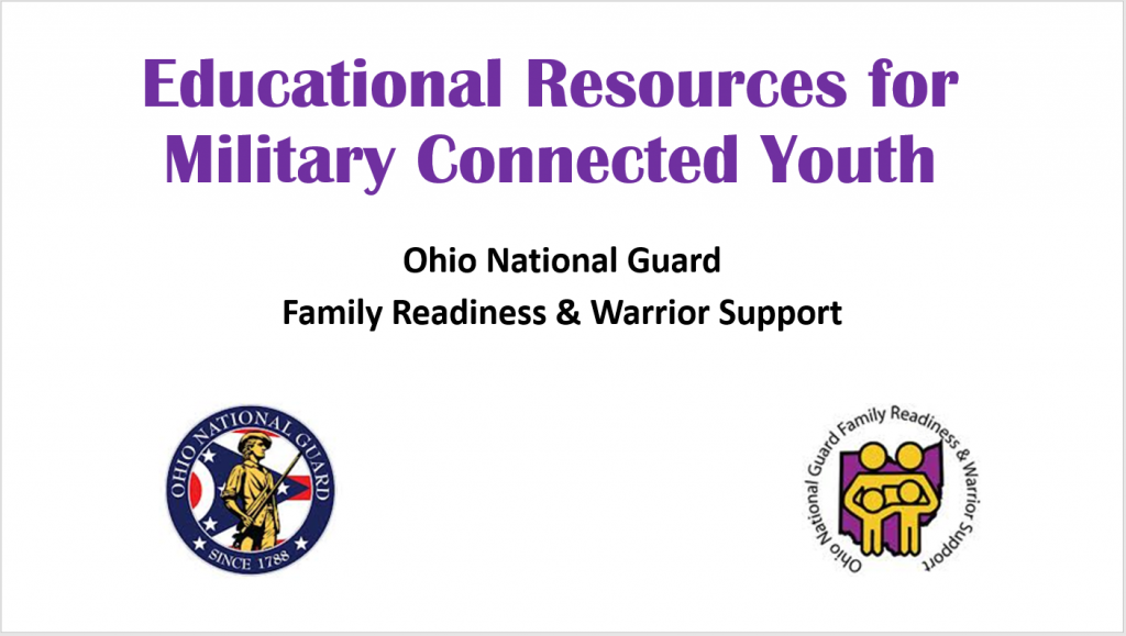 Title page of Educational Resources for Military Connected Youth: Ohio National Guard Family Readiness & Warrior Support