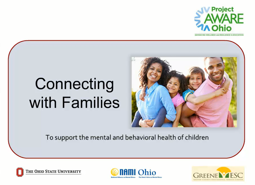 First screen of webinar Connecting with Families To support the mental and behavioral health of children.