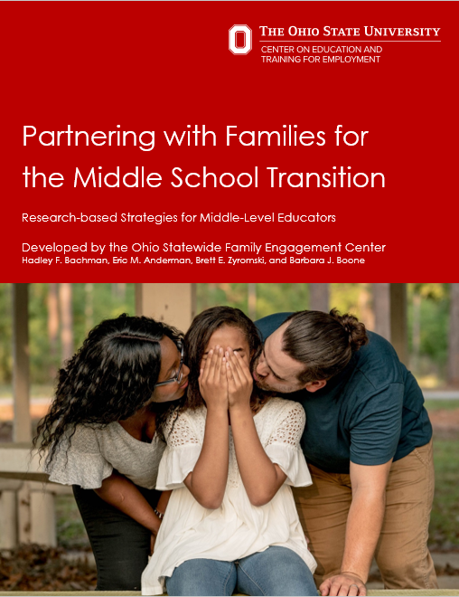 """front cover of Research Brief: """"Partnering with families for the middle school transition: research based strategies for middle-level educators"""" developed by the Ohio Statewide Family Engagement Center"""