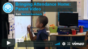 """video called """"bringing attendance home: parent video"""" from Attendance Works website"""