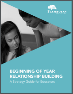Front Cover of Flamboyan Foundation Beginning of Year Relationship Building Strategy Guide for Educators