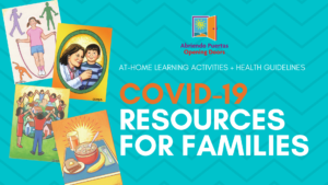 Videos and Resources: Tackling Coronavirus (COVID-19) Together - Resources for Families (Available in English, Spanish, Mam, and Tagalog)
