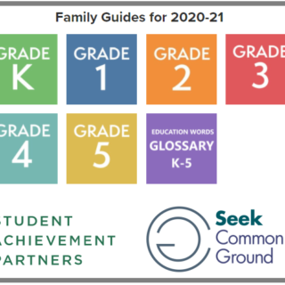 Cover of Family Guides for 2020-21 Student Achievement Partners Seek Common Ground