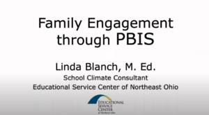 Family Engagement Through PBIS by Linda Blanch