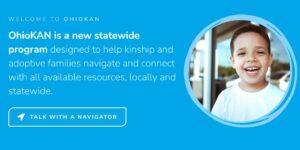 OhioKAN:Connecting Kinship Caregivers to Resources