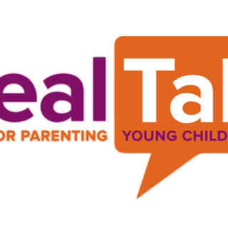 Real Talk: Ideas for Parenting Young Children