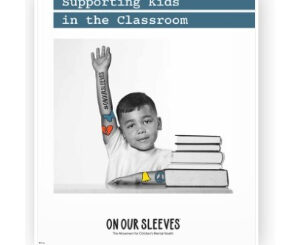 Logo for On Our Sleeves: Supporting Kids in the Classroom